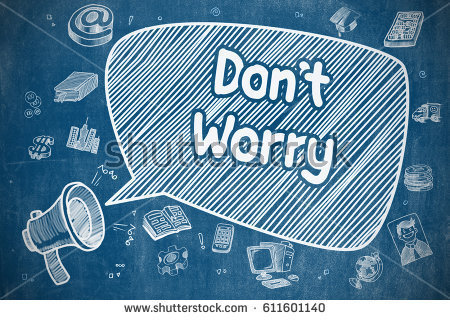 stock-photo-don-t-worry-on-speech-bubble-cartoon-illustration-of-shouting-mouthpiece-advertising-concept-611601140.jpg